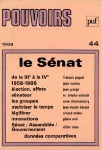 Pouvoirs #44 : Le Sénat