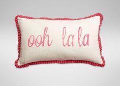 """""""Ooh la la"""" Pillow"""
