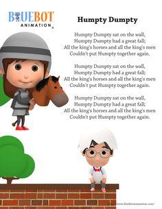 Humpty Dumpty Sat On The Wall Nursery rhyme lyrics  Free printable nursery rhyme lyrics page. Humpty Dumpty Sat On A Wall, Humpty Dumpty Sat On The Wall, nursery rhyme lyrics. by Bluebot animation. (TAG : Nursery Rhyme (Literature Subject), #nursery rhymes, Children's Song, nursery rhyme, nursery rhymes, English rhymes collection, rhymes for children, children songs, songs for children, lyrics)