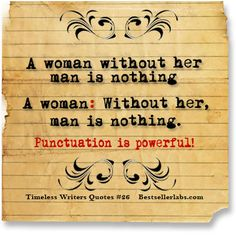 More English teacher humor. The difference punctuation makes.