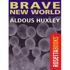 Brave New World (Kindle Edition) http://www.amazon.com/dp/B003XRELDY/?tag=wwwmoynulinfo-20 B003XRELDY