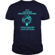 Awesome Tee For Certified Medical Assistant - #cheap tee shirts #offensive shirts. ORDER NOW => https://www.sunfrog.com/LifeStyle/Awesome-Tee-For-Certified-Medical-Assistant-157750917-Navy-Blue-Guys.html?60505 http://tmiky.com/pinterest