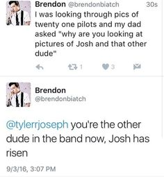 I knew the day would come |-/ love them both tho << no there is only josh. There isn't a Tyler. XDD