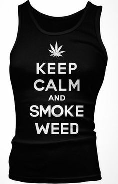 Keep Calm and Smoke Weed Junior's Tank Top, Funny Pot Smoking Keep Calm Marijuana Leaf Design Boy Beater (Black, Small) Emo,http://www.amazon.com/dp/B00CD8O828/ref=cm_sw_r_pi_dp_t3Ubsb03VKGK43Z6
