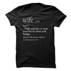 Wife Definition T Shirts, Hoodies. Check price ==► https://www.sunfrog.com/LifeStyle/Wife-Definition-Tee.html?41382 $21