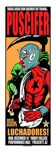 Puscifer Poster by Jermaine Rogers  (Onsale Info)