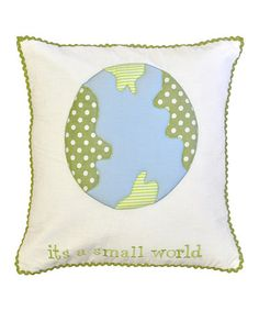 Take a look at this Blue & Green Its A Small World Pillow by New Arrivals on #zulily today!