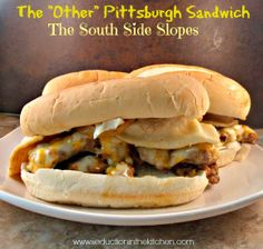 "The ""Other"" Pittsburgh Sandwich The South Side Slopes 