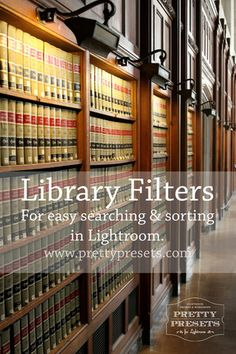 How to Use Library Filters to Sort and Manage Your Images in Lightroom | Pretty Presets for Lightroom