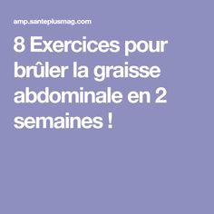 8 Exercices pour brûler la graisse abdominale en 2 semaines !