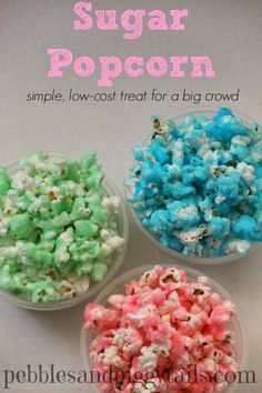 Pebbles and Piggytails: Making Life Meaningful: Sugar Popcorn Treat (Quick & Cheap). This would be fun in Halloween colors!!!  #sweetstable #dessertbar #partyplanning