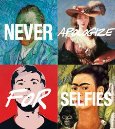 Artists know! #selfies