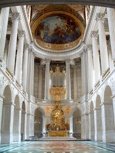 """The Royal Chapel, Versailles, France The 'BEST"""" composition in all counts.'PIN"""" is Pined in my 'HEART""""-Sadhuthefool-India   09/19/2012."""