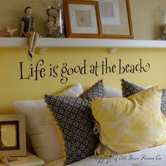 Life is good at the beach - wall words vinyl home decor lettering graphic calligraphy old barn rescue company. $24.00, via Etsy.