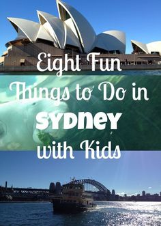 Eight Fun Things to Do in Sydney with Kids  #Sydney #travelwithkids #travel