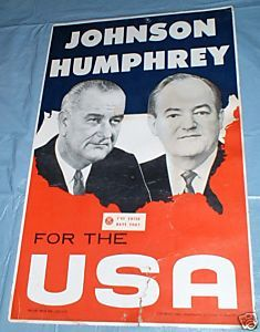 PRESIDENT LYNDON B JOHNSON HUMPHREY VINTAGE 1964 ORIG ELECTION POSTER