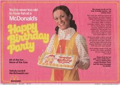 (I remember going to a McDonald's birthday party sometime in the 80's... certainly not as early as 1980, when this ad came out, but still...)