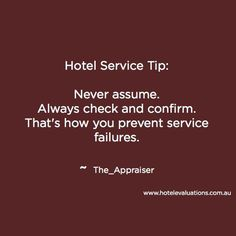 hotel service Never assume. Peace Quotes, Dad Quotes, Work Quotes, Attitude Quotes, Change Quotes, Robert Kiyosaki, John Maxwell, Zig Ziglar, Bill Gates
