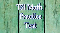 TSI Math Review Practice Test - Texas Success Initiative