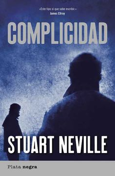 Buy Complicidad by Stuart Neville and Read this Book on Kobo's Free Apps. Discover Kobo's Vast Collection of Ebooks and Audiobooks Today - Over 4 Million Titles! Audiobooks, This Book, Ebooks, Reading, Free Apps, Movie Posters, Movies, Collection, Literatura