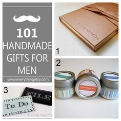 DIY 101 Handmade Gifts For Men by Everything Etsy here.A day after I was asked what to DIY for men, this was posted! Check out my post is h...