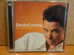 DAVID CIVERA. EN CUERPO Y ALMA. CD / VALE MUSIC - 2002. 11 TEMAS TRACK. CALIDAD LUJO.