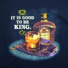 crown royal...cures my bad days