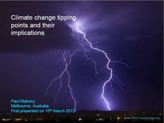 Climate change tipping points and their implications by Paul Mahony
