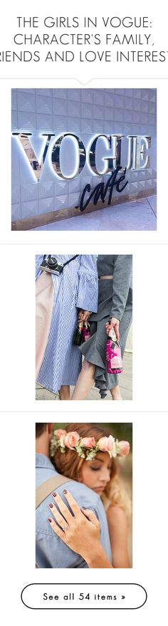 """""""THE GIRLS IN VOGUE: CHARACTER'S FAMILY, FRIENDS AND LOVE INTERESTS"""" by maybones ❤ liked on Polyvore featuring couple, accessories, exo, kpop, jewelry, rings, logan lerman, people, guys and logan lerman."""