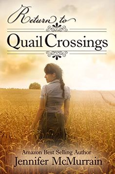 Return to Quail Crossings by [McMurrain, Jennifer]