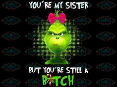 I do not like cancer here or there, I do not like cancer anywhere – svglandstore Grinch Cricut, Grinch Png, Le Grinch, Grinch Stuff, Grinch Christmas, Christmas Quotes, Christmas Pictures, Christmas Humor, My Sister Quotes