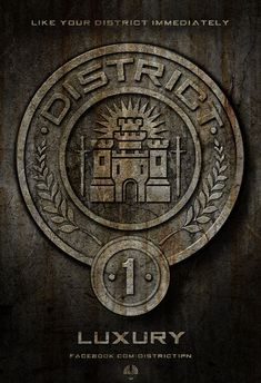 """""""District 1 is one of the wealthier districts of Panem. Its primary industry is manufacturing luxury items for the Capitol. Some of them include diamonds and most likely other precious gems."""" - The Hunger Games trilogy <3"""