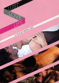 Life love lust - Salué par Elle, Psychologies et Marie Claire