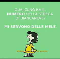 ...le mele.... Smile Quotes, Funny Quotes, Lucy Van Pelt, Comics Toons, Italian Quotes, Charlie Brown And Snoopy, Special Quotes, Funny Comics, Vignettes