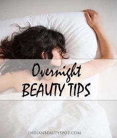 Top 10 overnight beauty tips #Beauty #Musely #Tip