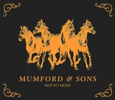 sigh no more by mumford and sons