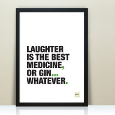 """Laughter is the best medicine"" or could it be gin? A flippant interpretation of a well-known quote which is perfect for gin lovers. If you'd like a different word to replace 'gin' then do just get in. The Words, Funny Motivational Quotes, Inspirational Quotes, Quirky Quotes, Funny Rude Quotes, Gin Quotes, Quotes Distance, Different Words, She Believed She Could"