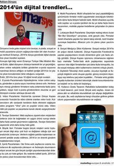 Marketing Europe & Anatolia dergisinin Ocak 2015 sayında 2014 senesindeki dijital trendler hakkındaki görüşlerim