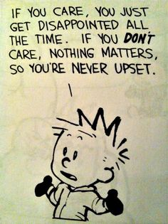Caring - Calvin & Hobbes, couldn't agree more.