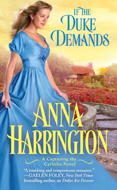 What I'm Reading: Forever Romance Review + Excerpt + Giveaway: If the Duke Demands by Anna Harrington