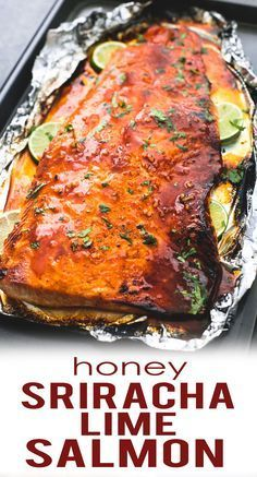Baked Honey Sriracha Lime Salmon in foil Salmon Dishes, Fish Dishes, Seafood Dishes, Seafood Recipes, Dinner Recipes, Fish Recipes, Honey Salmon, Spicy Salmon, Pisces
