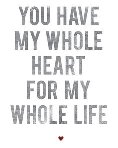DIGITAL You Have My Whole Heart Print by delightedtobe on Etsy, $9.00