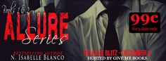 Spreading The Word With Denise&Donna: Allure Box Set by N. Isabelle Blanco Release Blitz...