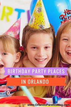 Where to hold a kids birthday party in Orlando.