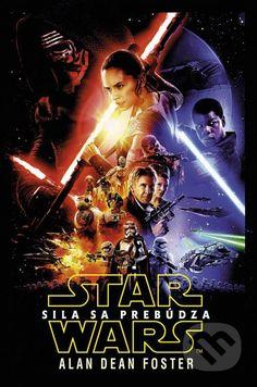 Star Wars: Sila sa prebúdza - Alan Dean Foster