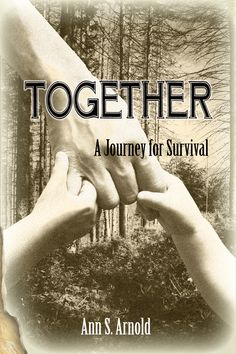In Together: A Journey for Survival, Ann Arnold shares her family's journey through Poland's countryside as a war of nations thunders around them. The story displays the magnificent strength of a mother's love and the incredible courage of good people during the worst of times.