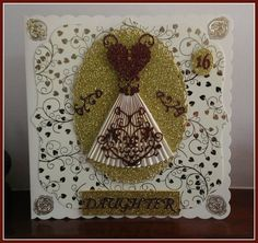 16 Year Old - Gold Prom Dress, Spellbinders & Tattered Lace Dies.