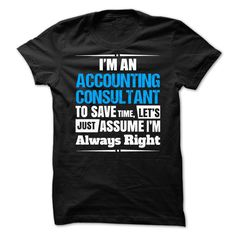 Accounting Consultant T-Shirts, Hoodies. SHOPPING NOW ==► https://www.sunfrog.com/No-Category/Accounting-Consultant-.html?id=41382