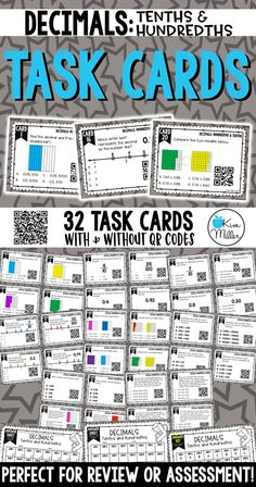 Grab these 32 Decimals Task Cards which include reading, writing, and comparing tenths and hundredths to help your students review decimal skills. Perfect for review, Scoot game, math center, assessment tool, or test prep!