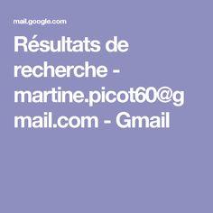 Résultats de recherche - martine.picot60@gmail.com - Gmail